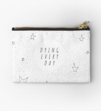 Dying Every Day - Reversed Studio Pouch
