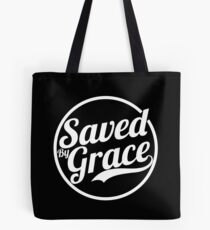 Saved By Grace Short Bible Verse Quote Christian Gifts Tote Bag