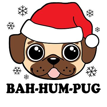 Bah Hum Pug by DetourShirts
