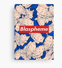 Supreme - Blaspheme (with background) Canvas Print