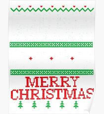 Christmas, Don't Be Tachy Ugly Christmas Sweater Poster