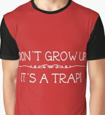 Don't grow up. It's a trap - Xmas Sweater Graphic T-Shirt
