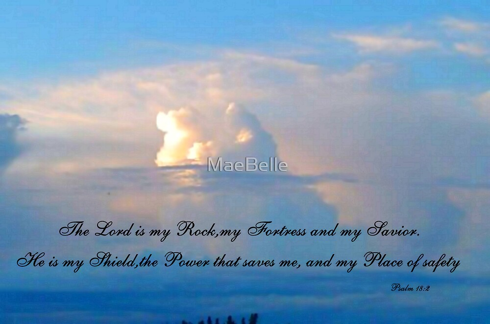 Psalm 18:2 by MaeBelle