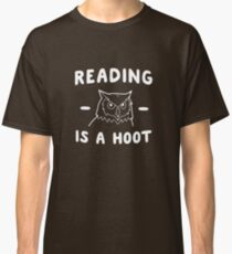 Reading Is A Hoot Classic T-Shirt