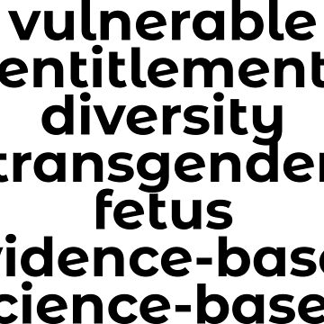 Banned Words in the USA (CDC and more) that need to be spread and fought for. by ngwoosh