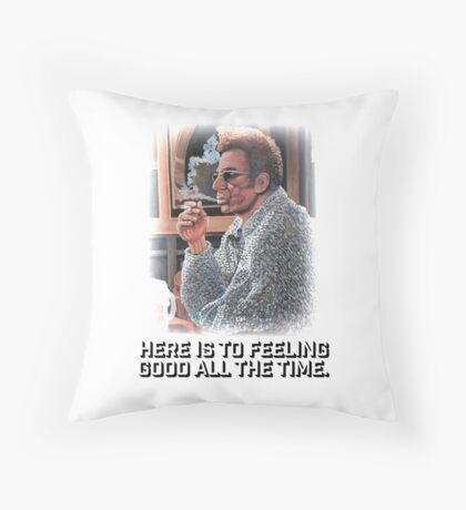 Feeling Good All The Time Throw Pillow