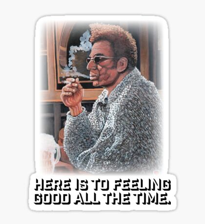 Feeling Good All The Time Sticker