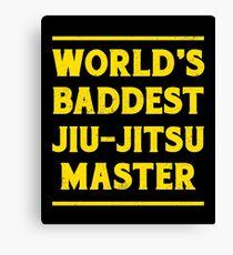 BJJ World's Baddest Jiu-Jitsu Master MMA Canvas Print