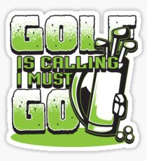 Golf is calling I Must Go | golf gifts for men | drinking games shirt | golf lover gift | drinking shirt | gifts for golfers | beer gifts men | beer gift for dad Sticker