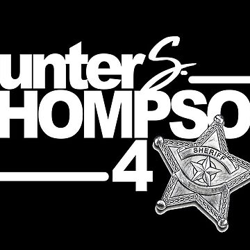 Hunter S. Thompson for Sheriff by metropol