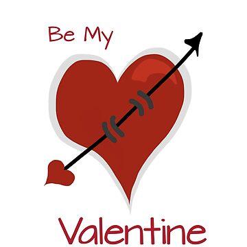 Be My Valentine  by jGoDesigns