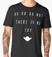 Do Or Do Not Men's Premium T-Shirt
