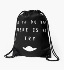 Do Or Do Not Drawstring Bag