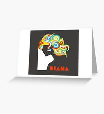 My friends call me Diana Greeting Card