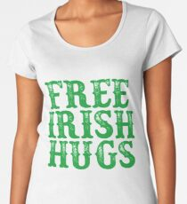 FREE IRISH HUGS FOR ST PATRICKS DAY T SHIRT Women's Premium T-Shirt