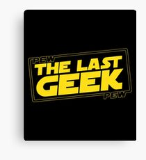 The Last Geek Canvas Print