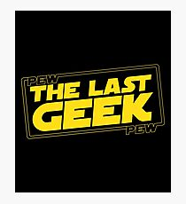 The Last Geek Photographic Print