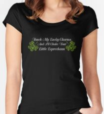 Touch My Charms and I ll Choke Your little leprechaun   St  Patrick s Day T Shirt Women's Fitted Scoop T-Shirt
