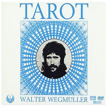 Walter Wegmuller - Tarot by dirtyheads