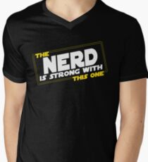 The Nerd Is Strong With This One Men's V-Neck T-Shirt