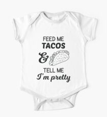 Feed Me Tacos And Tell Me I'm Pretty Kids Clothes