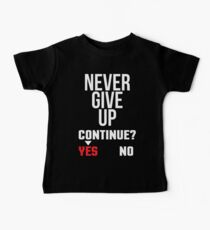 Never Give Up Cool Gamer Gift T-shirt Kids Clothes