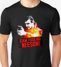 It's Liam F**king Neeson T-Shirt