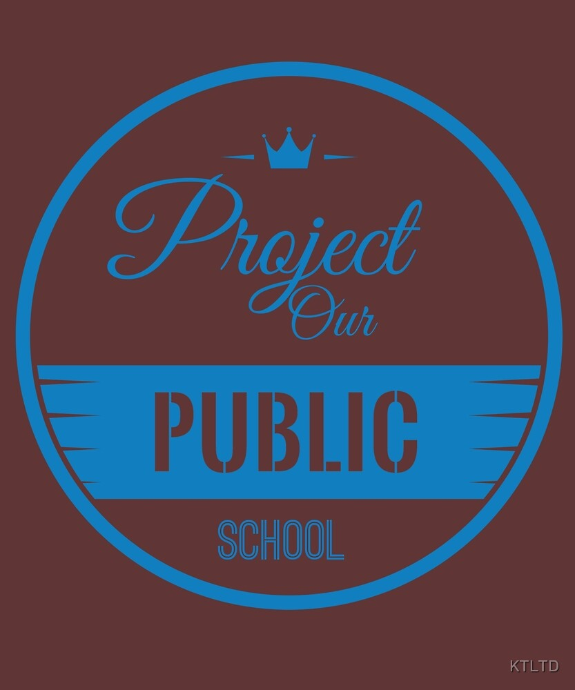 Support Public Schools by KTLTD