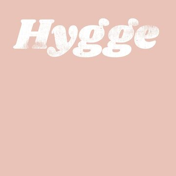 Hygge - Comfy by design by mivpiv