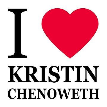 I love Kristin Chenoweth  by elisc