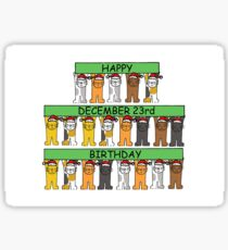 December 23rd Birthday fun cats. Sticker