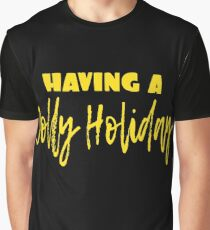 Having A Jolly Holiday Shirt Graphic T-Shirt
