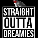 Straight Outta Dreamies by Calum Margetts Illustration
