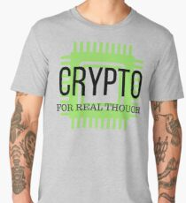 Crypto for Real Tho Men's Premium T-Shirt