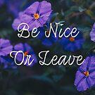 Be Nice or Leave by lightwanderer
