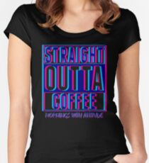 Bubblegum Straight Outta Coffee (dark) Women's Fitted Scoop T-Shirt