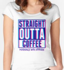 Bubblegum Straight Outta Coffee  Women's Fitted Scoop T-Shirt