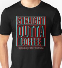 3D Straight Outta Coffee (dark) T-Shirt