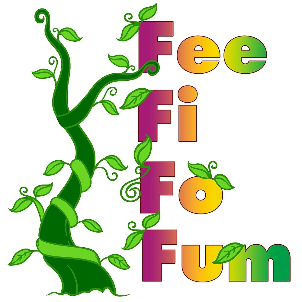 Fee Fi Fo Fum by Christine Mullis