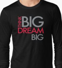 HILARIOUS EE754 Think Big Dream Best Trending T-Shirt