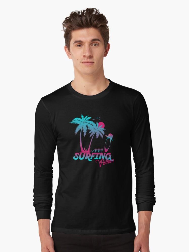 Surfing Vietnam Long Sleeve T-Shirt Front