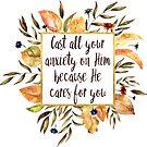 Wirf alle deine Angst auf ihn - weil er sich um dich kümmert von PraiseQuotes