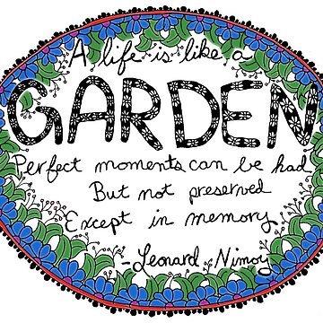 A Life is Like a Garden - sticker by sparrowrose
