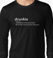 Drunkle Drunk Uncle Definition Drinking Dysfunctional Family Fun Long Sleeve T-Shirt