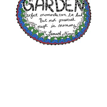 A Life is Like a Garden - light background by sparrowrose