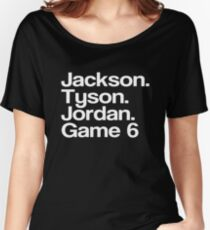 Jay-Z -- Tyson, Jackson, Jordan - game 6. Women's Relaxed Fit T-Shirt