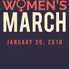 Women's March January 20 2018 by oddduckshirts