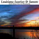 Louisiana Sunsets & Sunrises by KSkinner