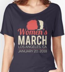 Women's March Los Angeles January 20 2018 Women's Relaxed Fit T-Shirt