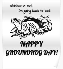 Nappy Groundhog Day Poster